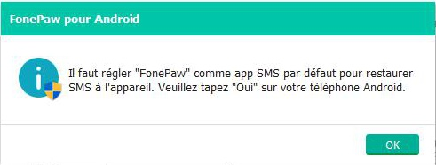 autoriser FonePaw en tant que app SMS