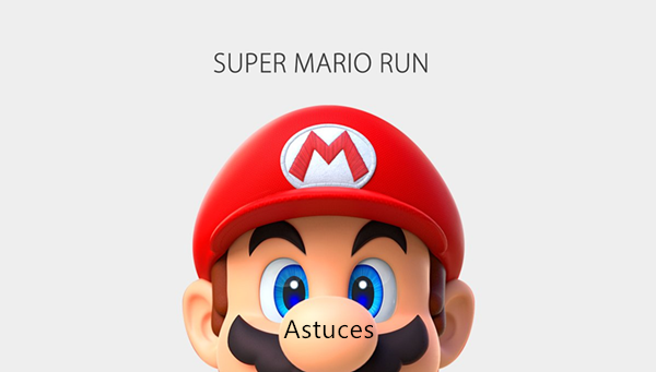 astuces super mario run